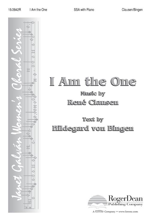 I Am the One : SSA : Rene Clausen : Rene Clausen : Sheet Music : 15-2842R : 9781429121989