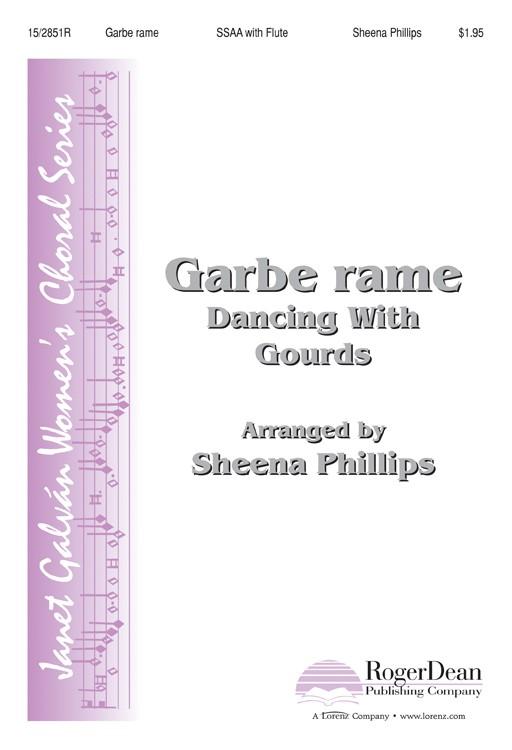 Garbe rame (Dancing With Gourds) : SSAA : Sheena Phillips : Sheena Phillips : Sheet Music : 15-2851R : 9781429122177