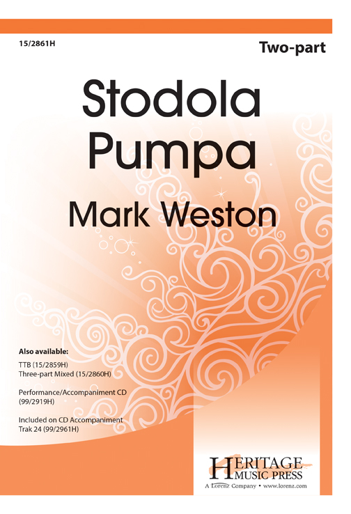 Stodola Pumpa : 2-Part : Mark Weston : Mark Weston : Sheet Music : 15-2861H : 9781429128117