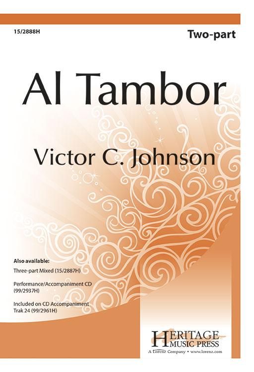 Al Tambor : 2-Part : Victor C Johnson : Victor C Johnson : Sheet Music : 15-2888H : 9781429128391