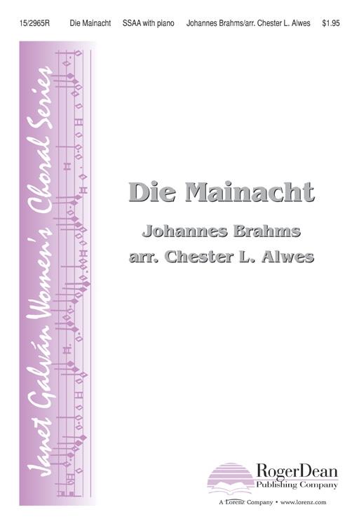 Die Mainacht : SSAA : Chester L Alwes : Johannes Brahms : Sheet Music : 15-2965R : 9781429127585