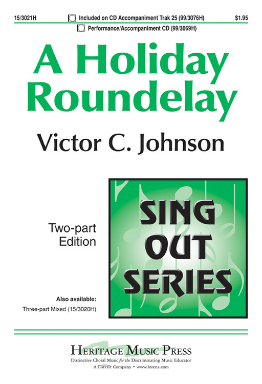 A Holiday Roundelay : 2-Part : Victor C Johnson : Victor C Johnson : Sheet Music : 15-3021H : 9781429132435