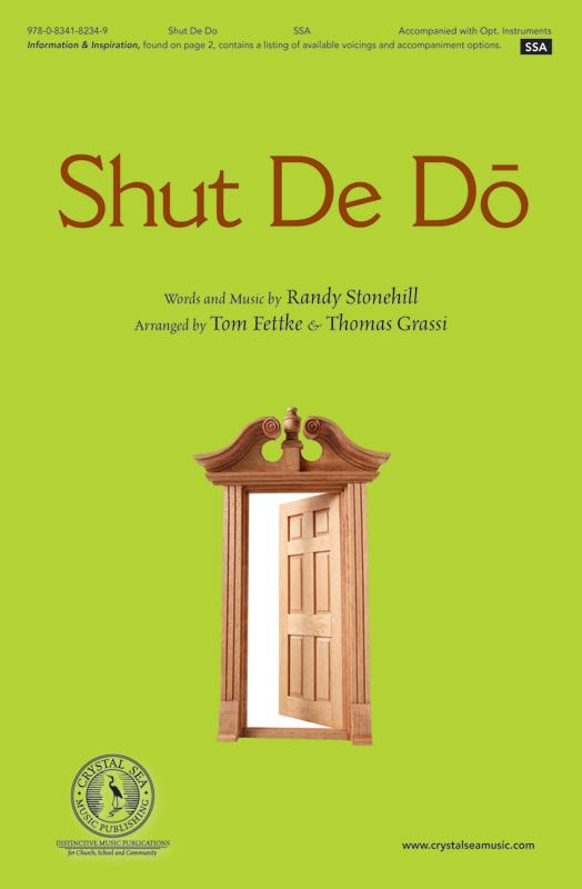 Shut De Do : SSA : Tom Fettke : Sheet Music : 9780834182349 : 9780834182349