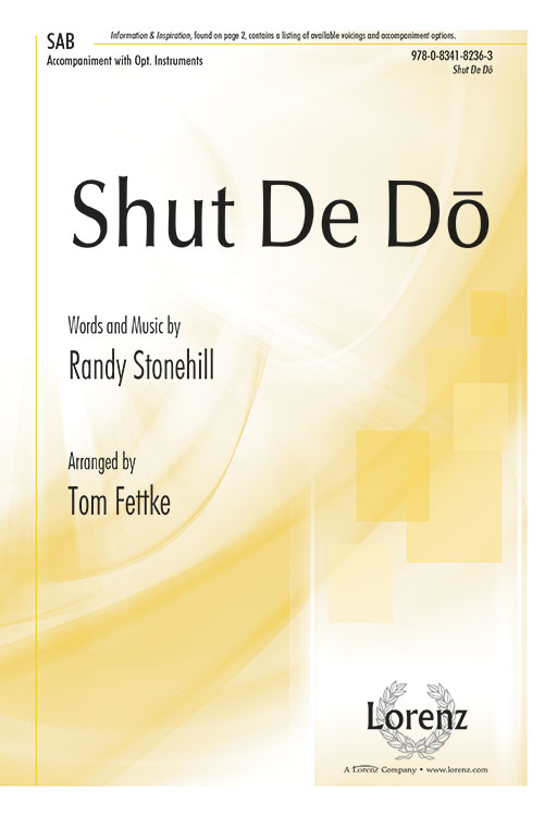 Shut De Do : SAB : Tom Fettke : Sheet Music : 9780834182363 : 9780834182363
