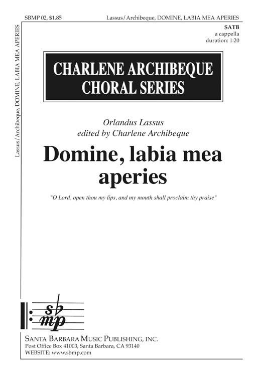 Domine, labia mea aperies : SATB : Charlene Archibeque : Orlando di Lasso : Sheet Music : SBMP02 : 964807000024