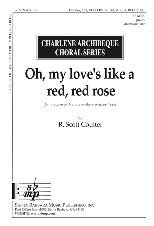 O My Love Is Like A Red, Red Rose : SSA : R Scott Coulter : R Scott Coulter : Sheet Music : SBMP04 : 964807000048