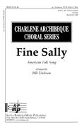Fine Sally : SSA : Bill Erikson : Sheet Music : SBMP05 : 964807000055