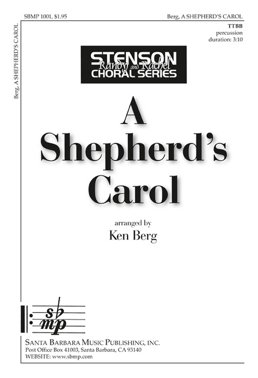 A Shepherd's Carol : TTBB : Ken Berg : Ken Berg : Sheet Music : SBMP1001 : 608938358103