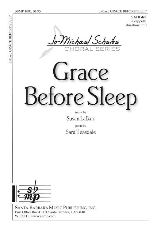 Grace Before Sleep : SATB divisi : Susan LaBarr : Susan LaBarr : Sheet Music : SBMP1005 : 608938357878