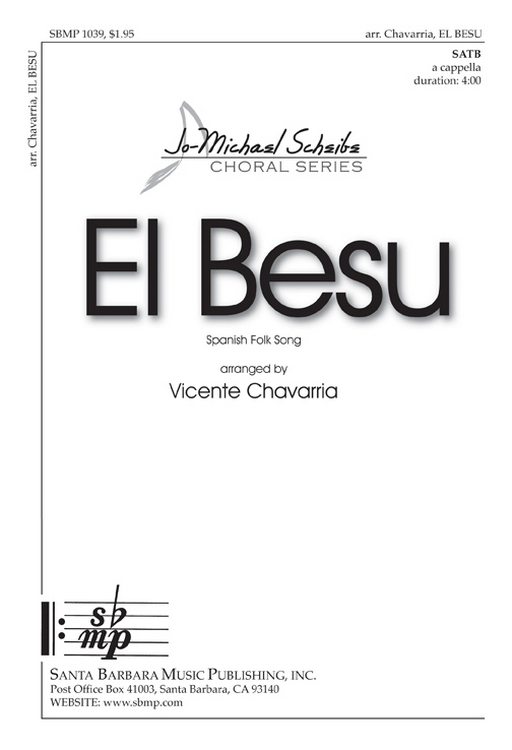 El Besu : SATB : Vicente Chavarria : Vicente Chavarria : Sheet Music : SBMP1039 : 608938358295