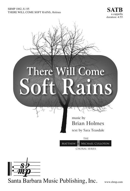 There Will Come Soft Rains : SATB : Brian W Holmes : Brian W Holmes : Sheet Music : SBMP1062 : 608938358516