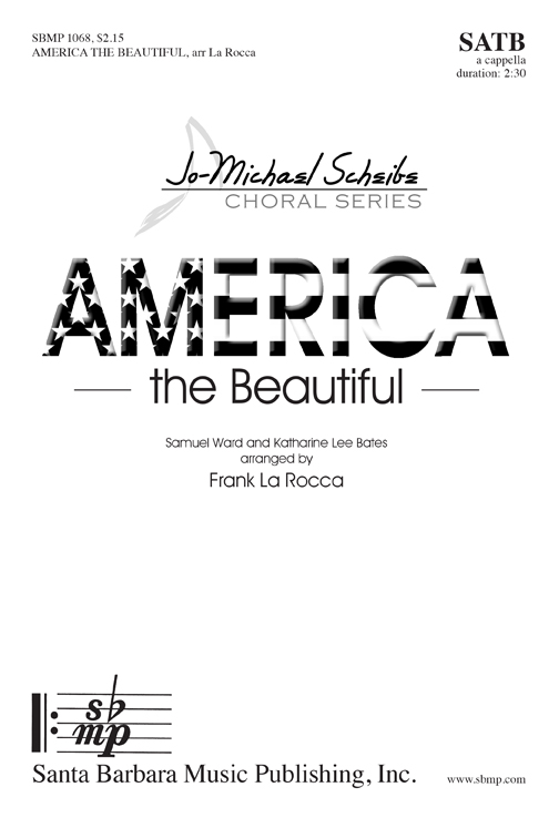 America, The Beautiful : SATB : Samuel A. Ward : Samuel A. Ward : Sheet Music : SBMP1068 : 608938358585