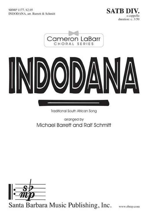 Indodana : SATB divisi : Michael J. Barrett : Ralf Schmitt  : Sheet Music : SBMP1177 : 608938359711