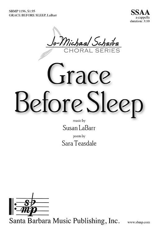 Grace Before Sleep : SSAA : Susan LaBarr : Susan LaBarr : Sheet Music : SBMP1196 : 608938359957