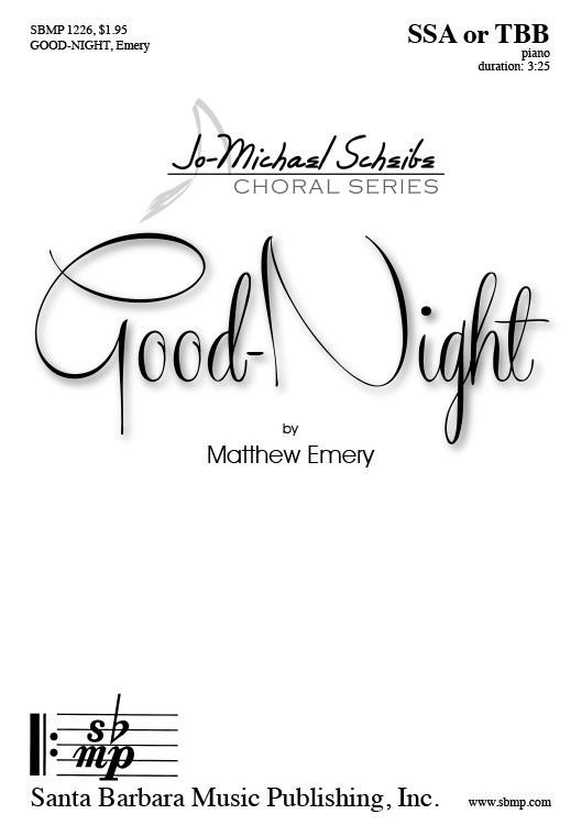 Good-Night : SSA : Matthew Emery : Matthew Emery : Sheet Music : SBMP1226 : 608938360076