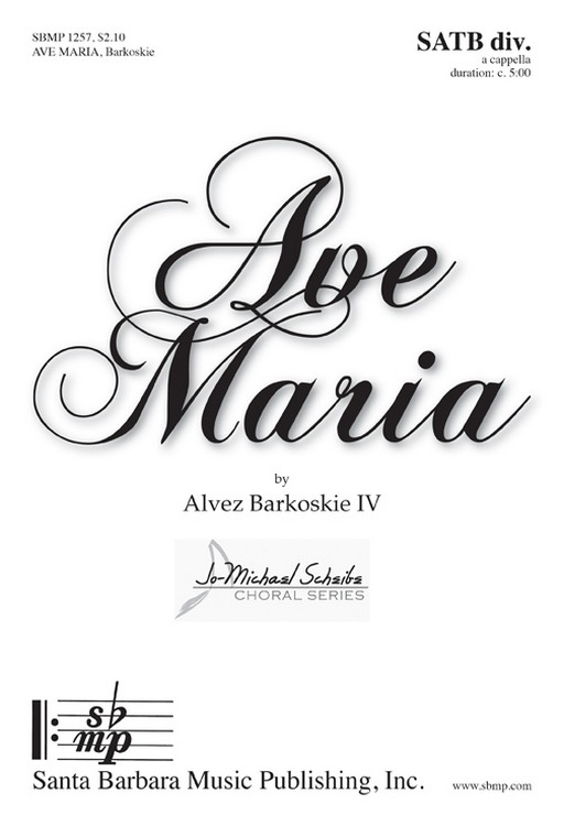 Ave Maria : SATB divisi : Alvez Barkoskie : Alvez Barkoskie : Sheet Music : SBMP1257 : 608938360519