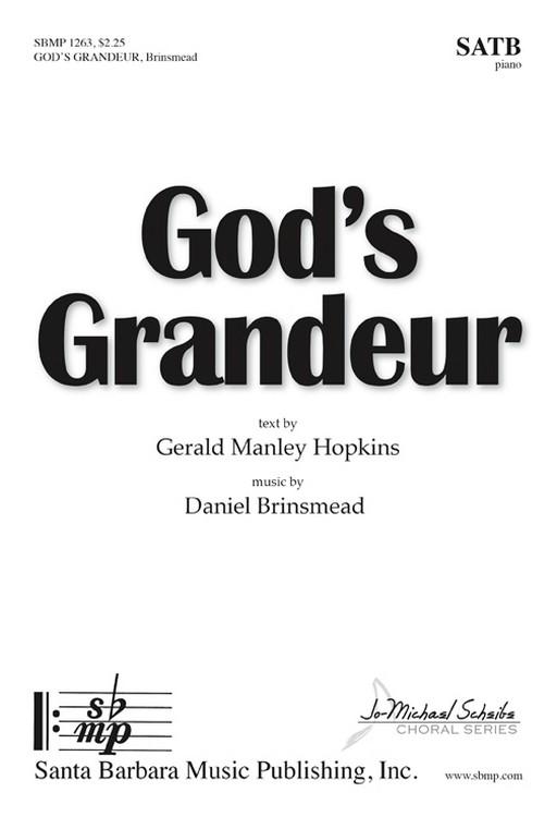 God's Grandeur : SATB : Daniel Brinsmead : Daniel Brinsmead : Sheet Music : SBMP1263 : 608938360588