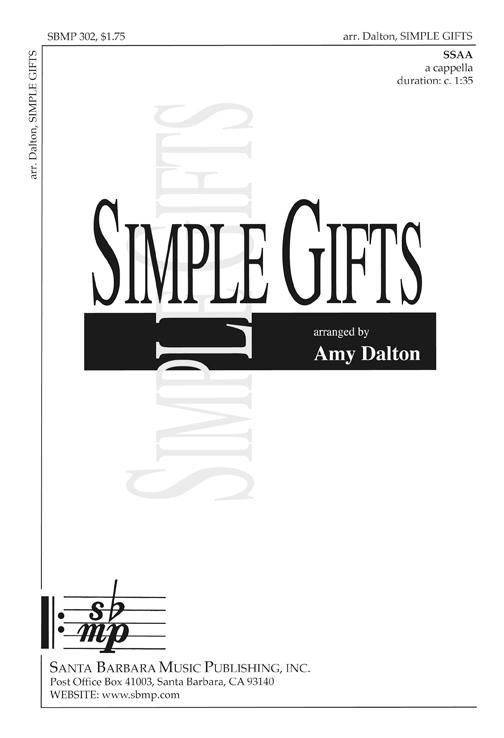 Simple Gifts : SSAA : Amy Dalton : Elder Joseph Brackett : Sheet Music : SBMP302