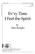 Ev'ry Time I Feel the Spirit : SATB : Allen Koepke : Allen Koepke : Songbook & CD : SBMP345 : 964807003452