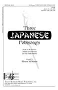 "Three <span style=""color:red;"">Japan</span>ese Folksongs : SATB : Misuzu McManus : Sheet Music : SBMP440 : 964807004404"