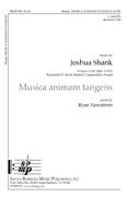 Musica animam tangens : SATB : Joshua Shank : Joshua Shank : Sheet Music : SBMP487 : 964807004879