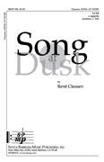 Song at Dusk : SATB divisi : Rene Clausen : Sheet Music : SBMP505