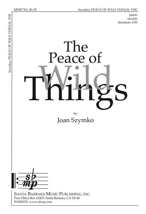 The Peace of Wild Things : SSAA : Joan Szymko : Joan Szymko : Sheet Music : SBMP561 : 964807005616
