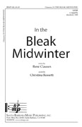 In the Bleak Midwinter : SATB divisi : Rene Clausen : Sheet Music : SBMP620