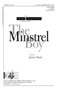 The Minstrel Boy : SATB divisi : Joshua Shank : Joshua Shank : Sheet Music : SBMP633 : 964807006330