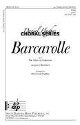 Barcarolle : TTBB : Jacques Offenbach; Sherwood Dudley : Jacques Offenbach; Sherwood Dudley : Sheet Music : SBMP638 : 964807006385