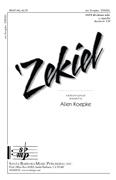 'Zekiel : SATB divisi : Allen Koepke : Allen Koepke : Sheet Music : SBMP642 : 964807006422