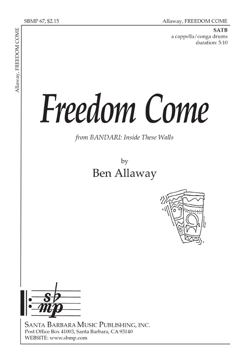 Freedom Come : SATB : Ben Allaway : Sheet Music : SBMP67