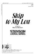Skip to My Lou : TTBB : Rachel Stenson : Rachel Stenson : Sheet Music : SBMP685 : 964807006859