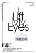 I Lift My Eyes : SATB : Joan Szymko : Joan Szymko : Sheet Music : SBMP691 : 964807006910