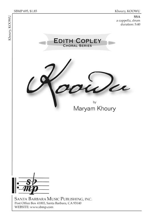 Koowu : SSA : Maryam Khoury : Maryam Khoury : Sheet Music : SBMP695 : 964807006958