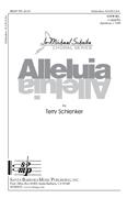 Alleluia : SATB divisi : Terry Schlenker : Terry Schlenker : Sheet Music : SBMP707 : 964807007078