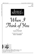 When I Think of You : SSA : Laura Farnell : Laura Farnell : Sheet Music : SBMP743 : 964807007436