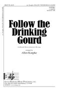 Follow the Drinking Gourd : SATB divisi : Allen Koepke : Allen Koepke : Sheet Music : SBMP756 : 964807007566