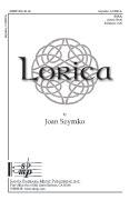 Lorica : SSAA : Joan Szymko : Joan Szymko : Sheet Music : SBMP800 : 964807008006
