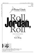 Roll, Jordan, Roll : SATB : Ken Berg : Ken Berg :  1 CD : SBMP819 : 964807008198