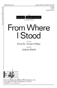 From Where I Stood : SATB : Joshua Shank : Joshua Shank : Sheet Music : SBMP822 : 964807008228