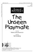 The Unseen Playmate : SA : Neil Ginsberg : Neil Ginsberg : Sheet Music : SBMP836 : 964807008365