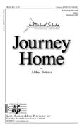 Journey Home : SATB : Abbie Betinis : Abbie Betinis : Sheet Music : SBMP865 : 964807008655