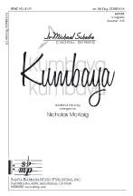 Kumbaya : SATBB : Nicholas McKaig : Nicholas McKaig : Sheet Music : SBMP901 : 964807009010
