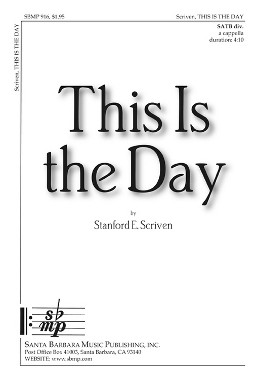 This Is the Day : SATB divisi : Stanford E. Scriven : Stanford E. Scriven :  1 CD : SBMP916 : 964807009164