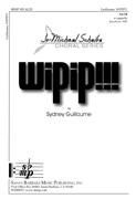 Wipip!!! : SATB : Sydney Guillaume : Sheet Music : SBMP925 : 964807009256
