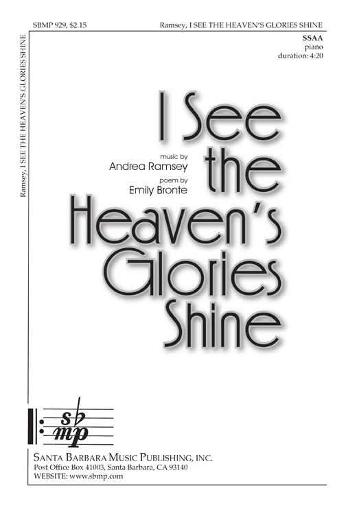I See the Heaven's Glories Shine : SSAA : Andrea Ramsey : Andrea Ramsey : Sheet Music : SBMP929 : 964807009294