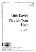 Little David, Play On Your Harp : SATB : Kevin S Foster : Kevin S Foster :  1 CD : SBMP939 : 964807009393