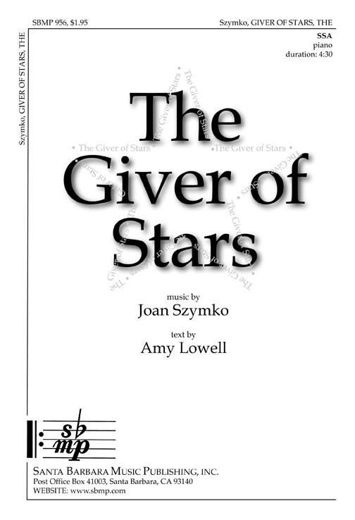 The Giver of Stars : SSA : Joan Szymko : Joan Szymko : Sheet Music : SBMP956 : 964807009560