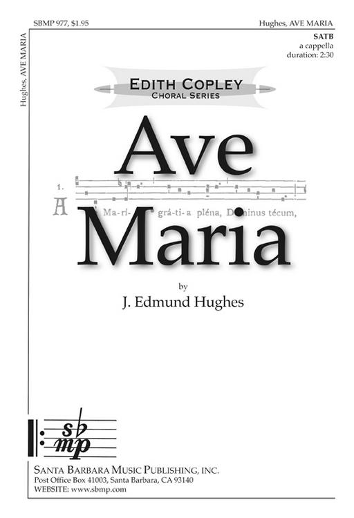 Ave Maria : SATB : J Edmund Hughes : J Edmund Hughes : Sheet Music : SBMP977 : 964807009775